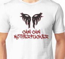 Caw Caw Motherfucker Antivan Crow Unisex T-Shirt