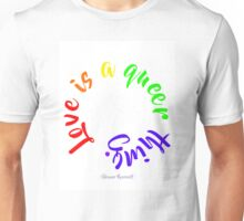 Love Is A Queer Thing Unisex T-Shirt