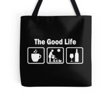 Womens Funny Gardening Shirt The Good Life Tote Bag