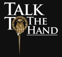 Talk to the Hand (Black) by ShirThrones