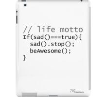 Life motto iPad Case/Skin