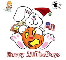 HAPPY AllTheDays (HOLIDAYS/ALL THE DAYS) Photographic Print