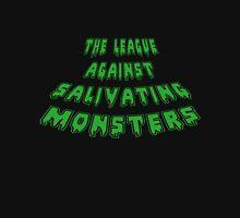 The League Against Salivating Monsters Unisex T-Shirt