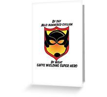 Gaffe Tape Hero Greeting Card