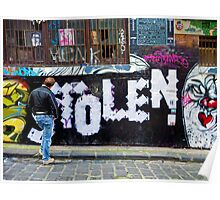Stolen graffiti - Melbourne Australia Poster