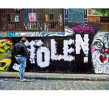 Stolen graffiti - Melbourne Australia Photographic Print