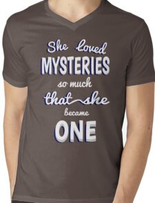 She Loved Mysteries So Much That She Became One Mens V-Neck T-Shirt