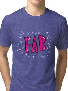FAB! Tri-blend T-Shirt