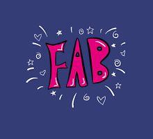 FAB! Unisex T-Shirt
