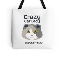 Crazy cat Lady - Scottish Fold Tote Bag