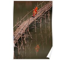 Reflective Buddhism - crossing the Kahn River Laos Poster