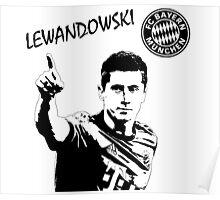 Robert Lewandowski - Lewy - Bayern Munich Poster