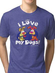 I LOVE MY DOGS! Tri-blend T-Shirt