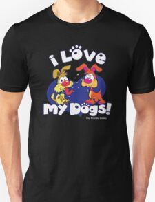 I LOVE MY DOGS! Unisex T-Shirt