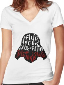 Disturbing Lack Of Faith Women's Fitted V-Neck T-Shirt