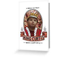 King Curtis Greeting Card