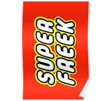 SUPER FREEK Poster