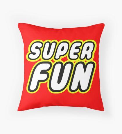 SUPER FUN Throw Pillow
