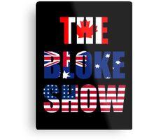 The Bloke Show Flags Metal Print