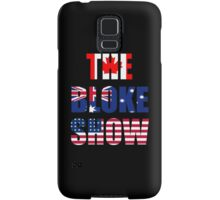 The Bloke Show Flags Samsung Galaxy Case/Skin