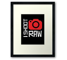I SHOOT RAW Framed Print