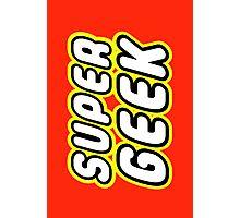 SUPER GEEK Photographic Print
