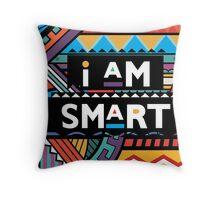 I AM SMART Throw Pillow