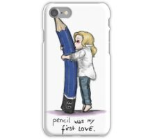 Pencil Was My First Love iPhone Case/Skin