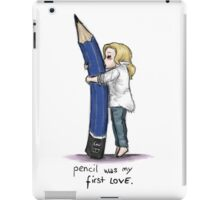 Pencil Was My First Love iPad Case/Skin