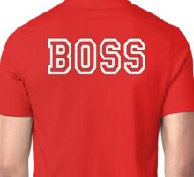 BOSS, The Boss, The Govenor, CEO, In charge, The Chief, Obey! On Red Unisex T-Shirt