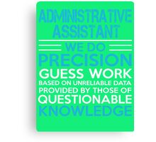 Administrative assistant Canvas Print