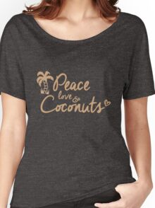 Peace, Love & Coconuts Women's Relaxed Fit T-Shirt