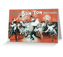 Performing Arts Posters Bon Ton Burlesquers 365 days ahead of them all 0280 Greeting Card