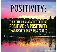 Positivity  Photographic Print