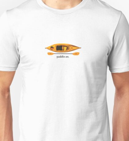 "Kayak in orange and yellow, with text ""Paddle on"" Unisex T-Shirt"