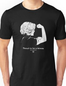 Proud To Be A Woman  Unisex T-Shirt