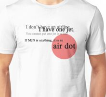 Cabin Pressure: MJN is an airDOT Unisex T-Shirt