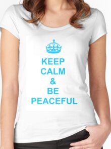 Keep calm and be peaceful Women's Fitted Scoop T-Shirt