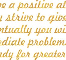 "If you have a positive... ""Pat Riley"" Inspirational Quote Sticker"