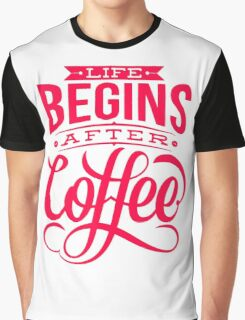 Coffee Quote Graphic T-Shirt