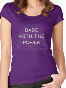 Babe with the Power Women's Fitted Scoop T-Shirt
