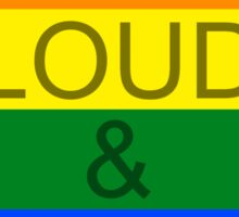 KEEP LOUD AND STAY GAY - Concept Sticker