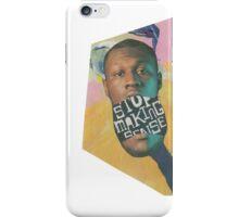 STOP MAKING SENSE iPhone Case/Skin