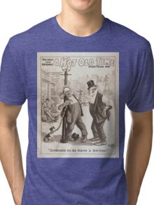 Performing Arts Posters The only and original A hot old time everything new 0080 Tri-blend T-Shirt