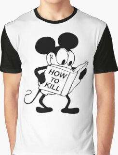 How to Kill Graphic T-Shirt