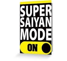 Super Saiyan Mode On Greeting Card