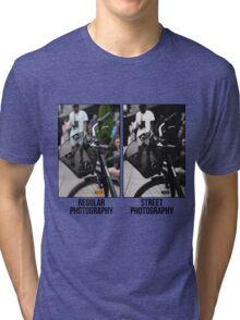 Regular Photography Vs Street Photography Tri-blend T-Shirt
