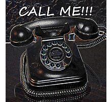Call Me! Photographic Print