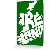 Ireland White Greeting Card