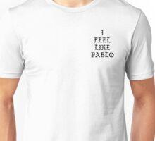 I Feel Like Pablo (TLOP) Unisex T-Shirt